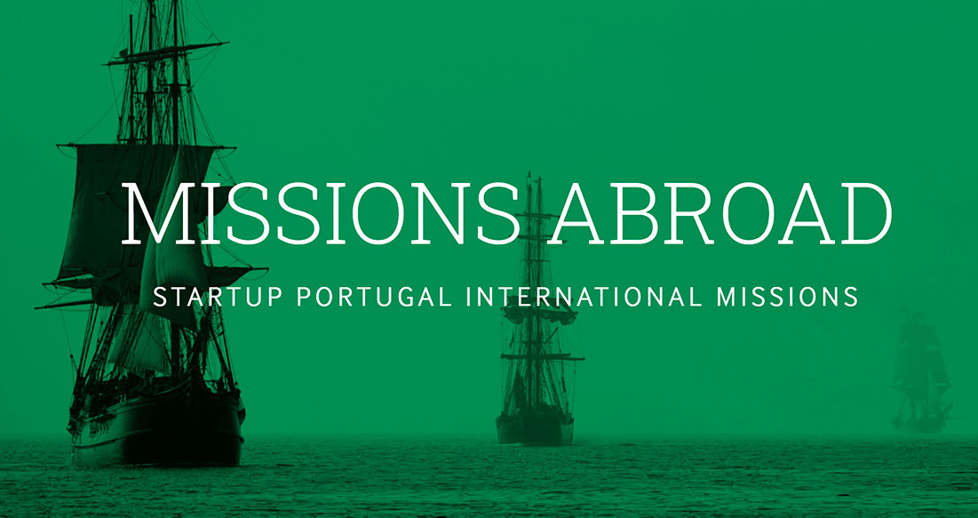The #MissionsAbroad program is one of Startup Portugal's initiative meant to give global exposure to Portuguese startups. (Photo credit: Startup Portugal)